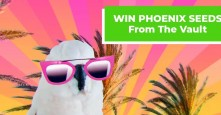 14 Chances to Win x5 Phoenix Seeds – Vault Promo