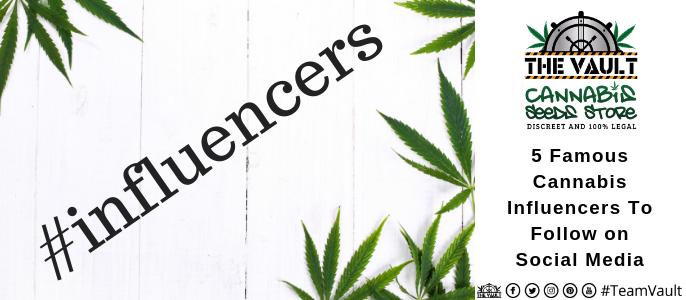 Cannabis  Influencers