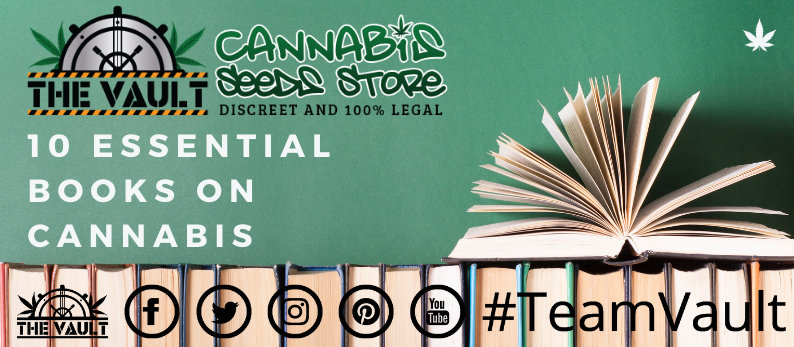 10 Essential books on Cannabis