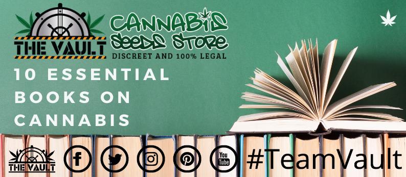 10 Essential books on Cannabis