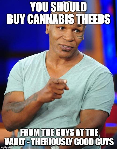 Mike Tyson Cannabis Theeds