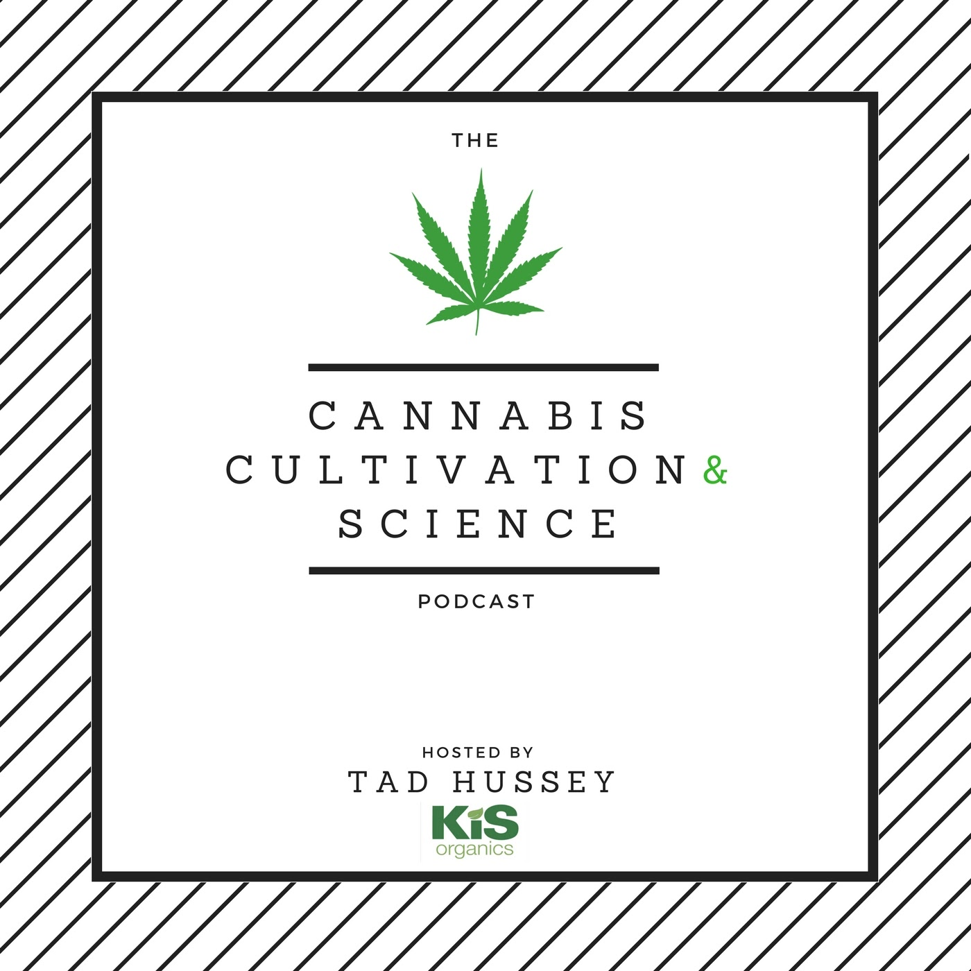 Cannabis Cultivation and Science Podcast - Best Cannabis Growing Podcast 2020