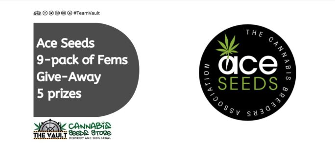 Ace Seeds Giveaway And Promo – Win a 9-pack of Fems – 5 prizes