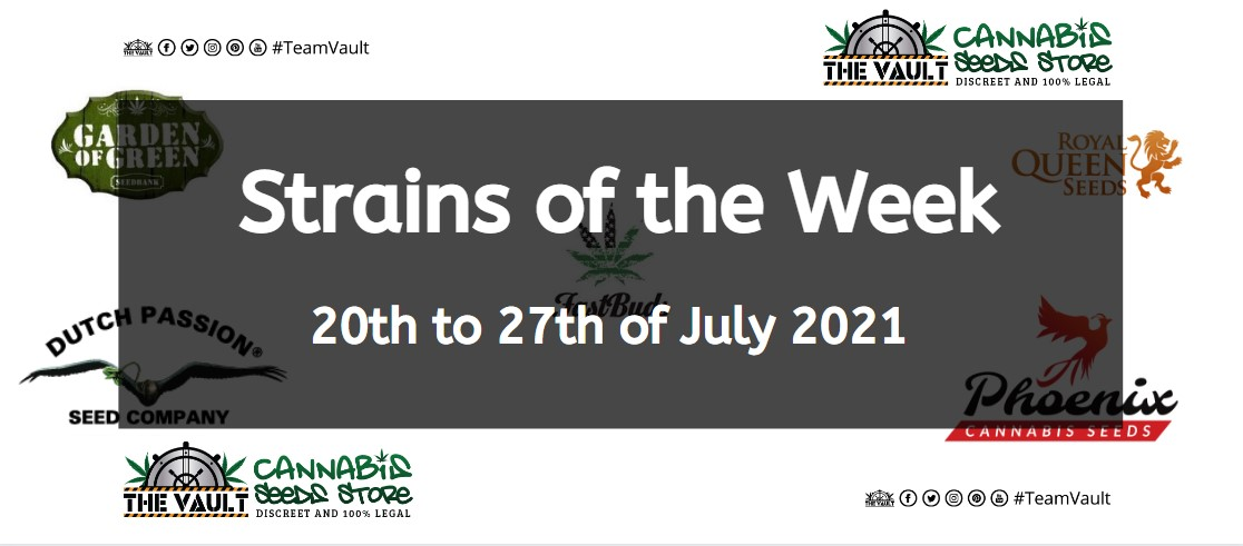Strains of the Week – 20th to 27th of July 2021