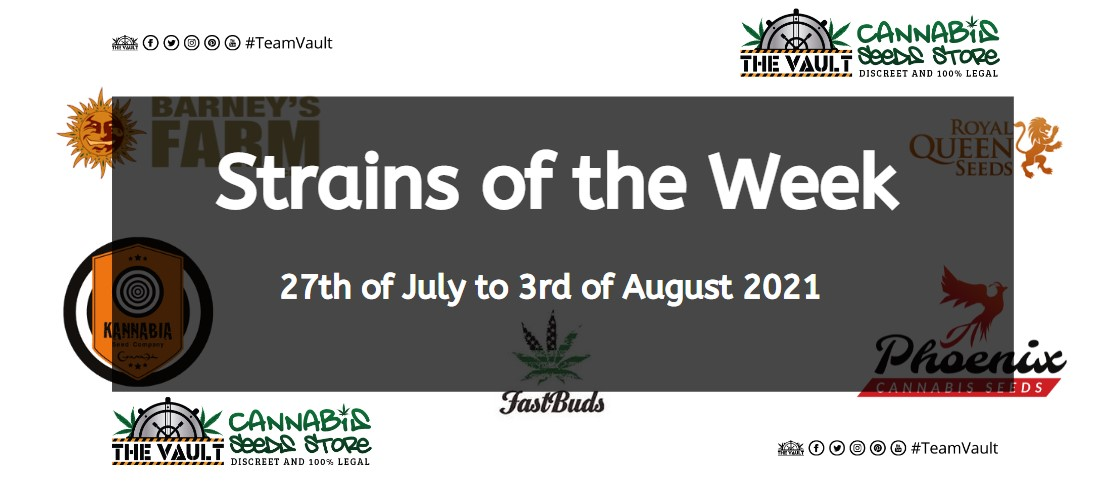 Strains of the Week – 27th of July to 3rd of August 2021