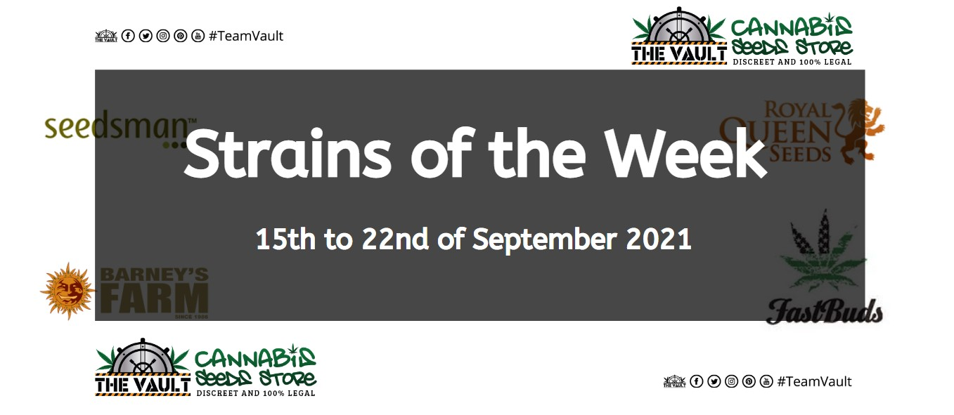 Strains of the Week – 15th to 22nd of September 2021